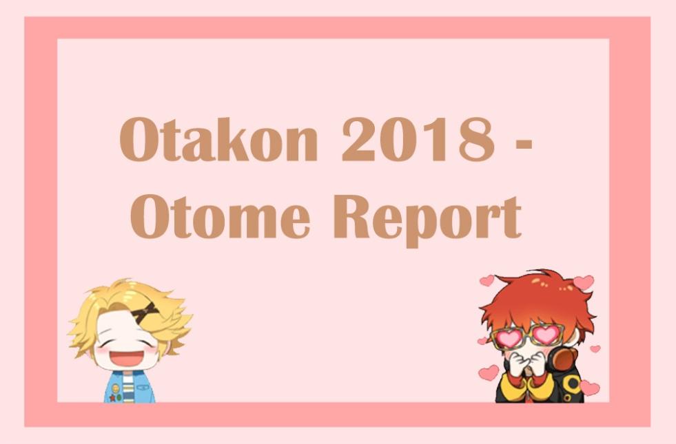 Otakon Otome Cheritz 2018